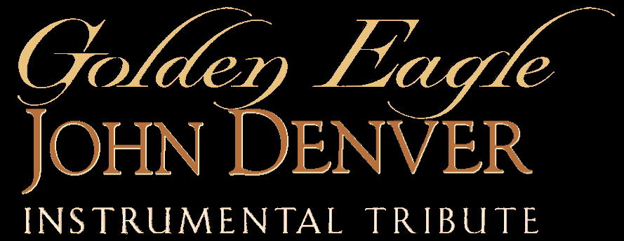 Golden Eagle: JOHN DENVER Instrumental Tribute