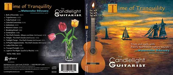 Time of Tranquility, by The Candlelight Guitarist -CLICK TO ORDER CD